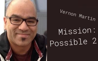 Vernon Martin: Mission Possible 2